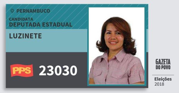 Santinho Luzinete 23030 (PPS) Deputada Estadual | Pernambuco | Eleições 2018