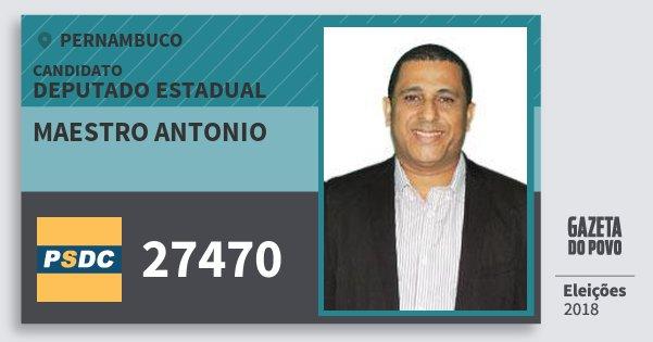 Santinho Maestro Antonio 27470 (DC) Deputado Estadual | Pernambuco | Eleições 2018