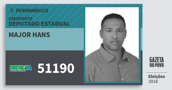 Santinho Major Hans 51190 (PATRI) Deputado Estadual | Pernambuco | Eleições 2018