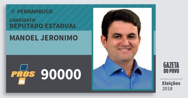 Santinho Manoel Jeronimo 90000 (PROS) Deputado Estadual | Pernambuco | Eleições 2018