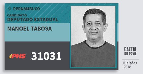 Santinho Manoel Tabosa 31031 (PHS) Deputado Estadual | Pernambuco | Eleições 2018