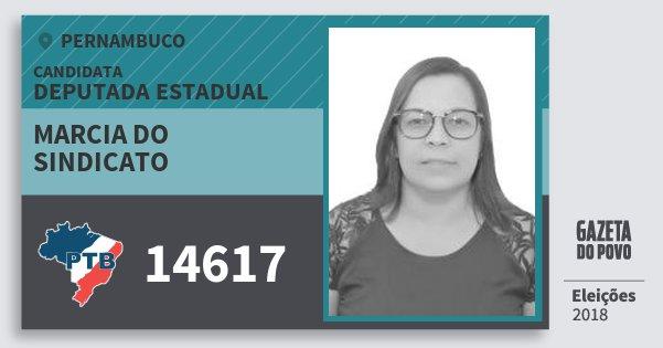 Santinho Marcia do Sindicato 14617 (PTB) Deputada Estadual | Pernambuco | Eleições 2018