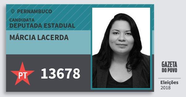 Santinho Márcia Lacerda 13678 (PT) Deputada Estadual | Pernambuco | Eleições 2018