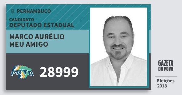 Santinho Marco Aurélio Meu Amigo 28999 (PRTB) Deputado Estadual | Pernambuco | Eleições 2018