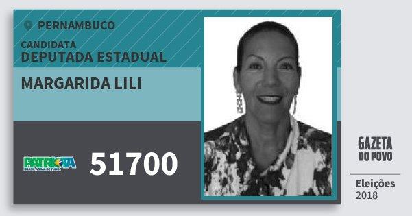 Santinho Margarida Lili 51700 (PATRI) Deputada Estadual | Pernambuco | Eleições 2018