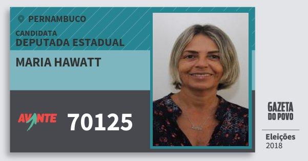 Santinho Maria Hawatt 70125 (AVANTE) Deputada Estadual | Pernambuco | Eleições 2018