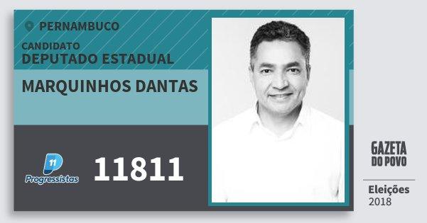 Santinho Marquinhos Dantas 11811 (PP) Deputado Estadual | Pernambuco | Eleições 2018