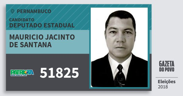 Santinho Mauricio Jacinto de Santana 51825 (PATRI) Deputado Estadual | Pernambuco | Eleições 2018