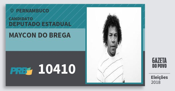 Santinho Maycon do Brega 10410 (PRB) Deputado Estadual | Pernambuco | Eleições 2018