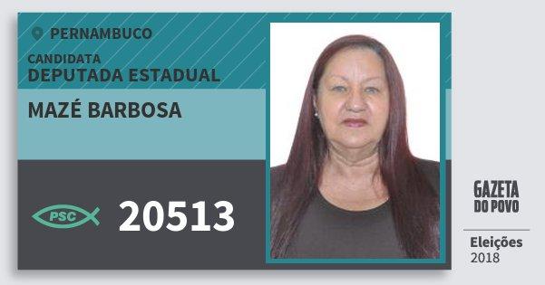 Santinho Mazé Barbosa 20513 (PSC) Deputada Estadual | Pernambuco | Eleições 2018