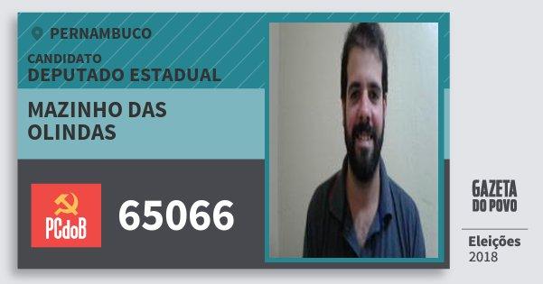 Santinho Mazinho das Olindas 65066 (PC do B) Deputado Estadual | Pernambuco | Eleições 2018