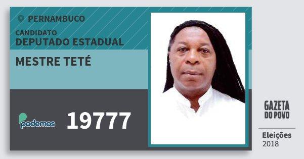 Santinho Mestre Teté 19777 (PODE) Deputado Estadual | Pernambuco | Eleições 2018
