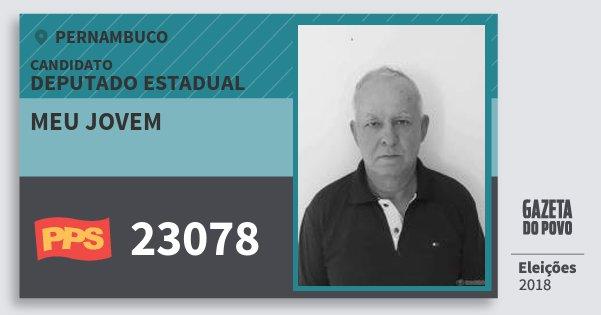 Santinho Meu Jovem 23078 (PPS) Deputado Estadual | Pernambuco | Eleições 2018