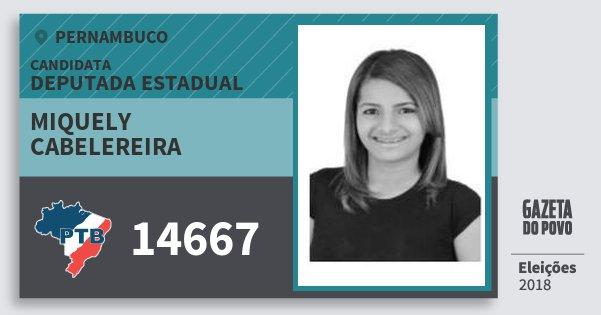 Santinho Miquely Cabelereira 14667 (PTB) Deputada Estadual | Pernambuco | Eleições 2018