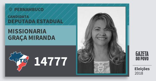 Santinho Missionaria Graça Miranda 14777 (PTB) Deputada Estadual | Pernambuco | Eleições 2018