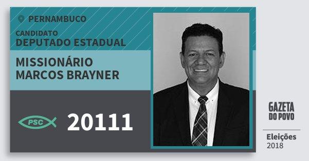 Santinho Missionário Marcos Brayner 20111 (PSC) Deputado Estadual | Pernambuco | Eleições 2018