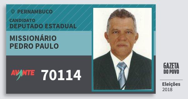 Santinho Missionário Pedro Paulo 70114 (AVANTE) Deputado Estadual | Pernambuco | Eleições 2018