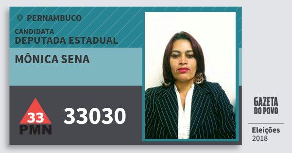 Santinho Mônica Sena 33030 (PMN) Deputada Estadual | Pernambuco | Eleições 2018