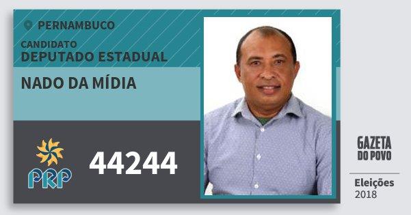 Santinho Nado da Mídia 44244 (PRP) Deputado Estadual | Pernambuco | Eleições 2018