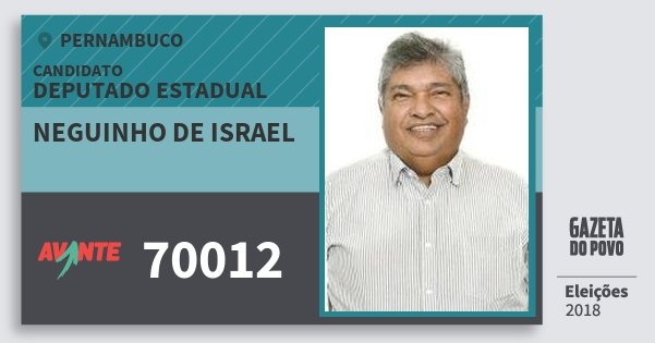 Santinho Neguinho de Israel 70012 (AVANTE) Deputado Estadual | Pernambuco | Eleições 2018