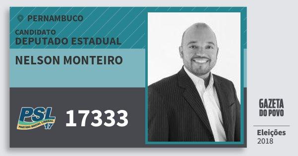 Santinho Nelson Monteiro 17333 (PSL) Deputado Estadual   Pernambuco   Eleições 2018