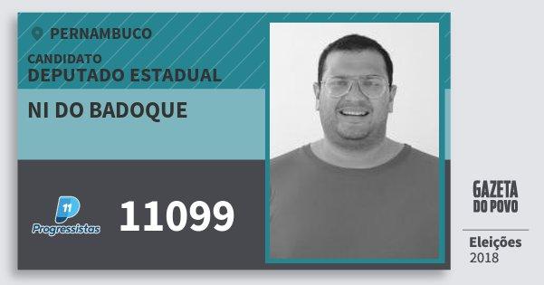 Santinho Ni do Badoque 11099 (PP) Deputado Estadual | Pernambuco | Eleições 2018