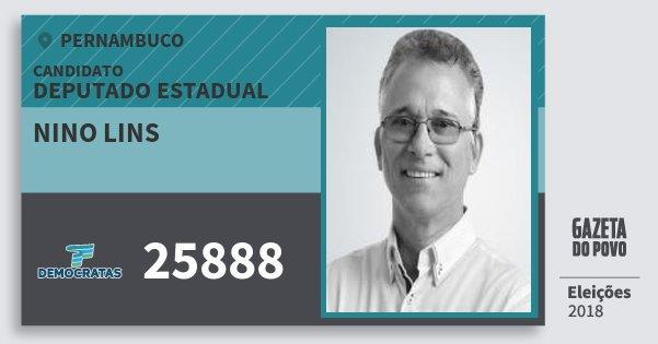 Santinho Nino Lins 25888 (DEM) Deputado Estadual | Pernambuco | Eleições 2018