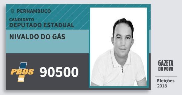 Santinho Nivaldo do Gás 90500 (PROS) Deputado Estadual | Pernambuco | Eleições 2018