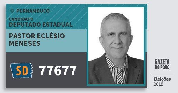 Santinho Pastor Eclésio Meneses 77677 (SOLIDARIEDADE) Deputado Estadual | Pernambuco | Eleições 2018