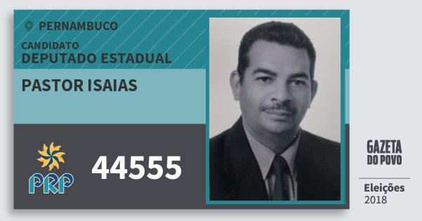 Santinho Pastor Isaias 44555 (PRP) Deputado Estadual | Pernambuco | Eleições 2018
