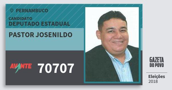 Santinho Pastor Josenildo 70707 (AVANTE) Deputado Estadual | Pernambuco | Eleições 2018