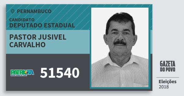 Santinho Pastor Jusivel Carvalho 51540 (PATRI) Deputado Estadual | Pernambuco | Eleições 2018