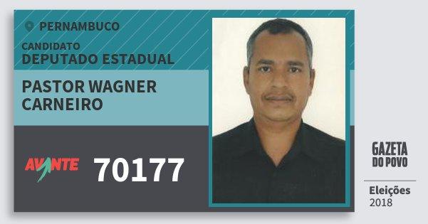 Santinho Pastor Wagner Carneiro 70177 (AVANTE) Deputado Estadual | Pernambuco | Eleições 2018