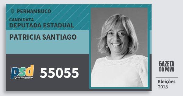 Santinho Patricia Santiago 55055 (PSD) Deputada Estadual | Pernambuco | Eleições 2018