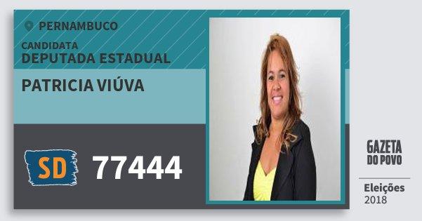 Santinho Patricia Viúva 77444 (SOLIDARIEDADE) Deputada Estadual | Pernambuco | Eleições 2018