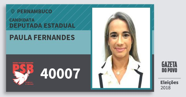 Santinho Paula Fernandes 40007 (PSB) Deputada Estadual | Pernambuco | Eleições 2018
