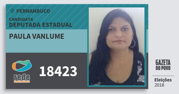 Santinho Paula Vanlume 18423 (REDE) Deputada Estadual | Pernambuco | Eleições 2018
