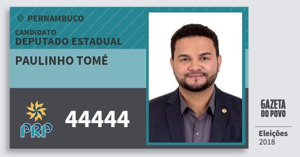 Santinho Paulinho Tomé 44444 (PRP) Deputado Estadual | Pernambuco | Eleições 2018