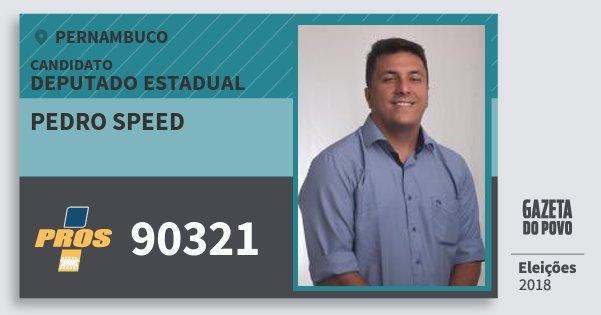 Santinho Pedro Speed 90321 (PROS) Deputado Estadual | Pernambuco | Eleições 2018