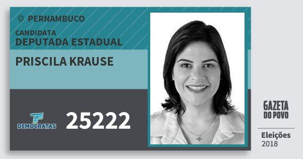 Santinho Priscila Krause 25222 (DEM) Deputada Estadual | Pernambuco | Eleições 2018