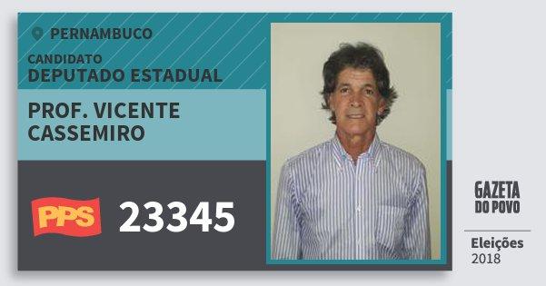 Santinho Prof. Vicente Cassemiro 23345 (PPS) Deputado Estadual | Pernambuco | Eleições 2018