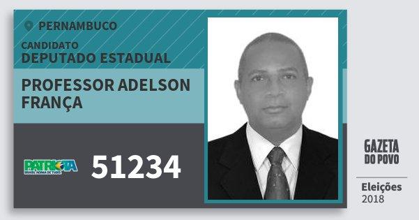 Santinho Professor Adelson França 51234 (PATRI) Deputado Estadual | Pernambuco | Eleições 2018