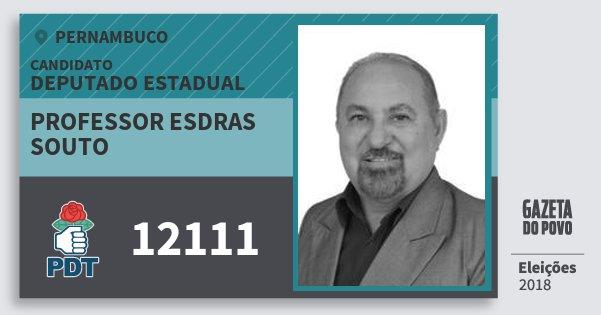 Santinho Professor Esdras Souto 12111 (PDT) Deputado Estadual | Pernambuco | Eleições 2018