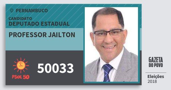 Santinho Professor Jailton 50033 (PSOL) Deputado Estadual | Pernambuco | Eleições 2018