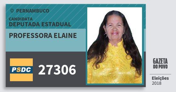 Santinho Professora Elaine 27306 (DC) Deputada Estadual | Pernambuco | Eleições 2018