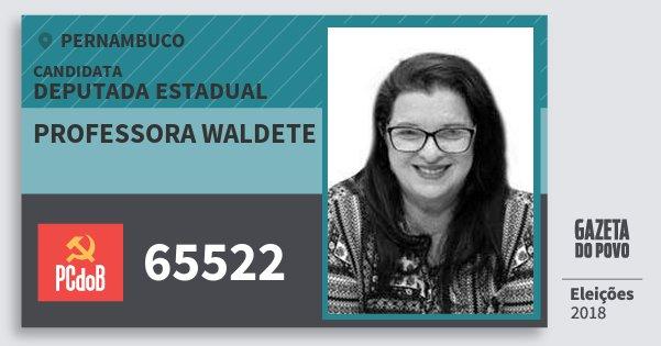 Santinho Professora Waldete 65522 (PC do B) Deputada Estadual | Pernambuco | Eleições 2018