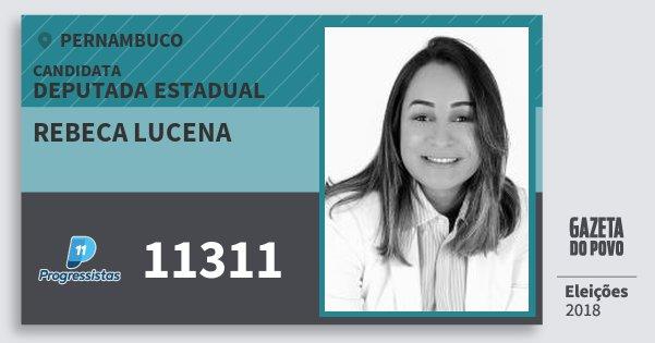 Santinho Rebeca Lucena 11311 (PP) Deputada Estadual | Pernambuco | Eleições 2018