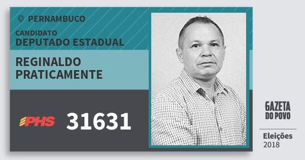 Santinho Reginaldo Praticamente 31631 (PHS) Deputado Estadual | Pernambuco | Eleições 2018