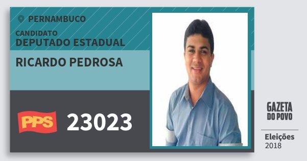 Santinho Ricardo Pedrosa 23023 (PPS) Deputado Estadual | Pernambuco | Eleições 2018