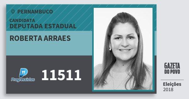 Santinho Roberta Arraes 11511 (PP) Deputada Estadual | Pernambuco | Eleições 2018